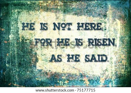 """He Is Risen"" Religious Background - stock photo"