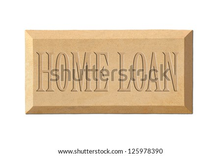 'Home loan' sign