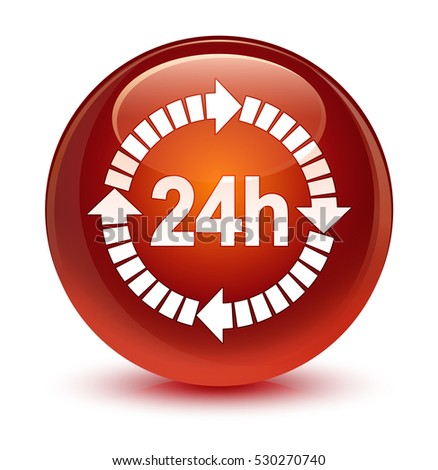 24 hours delivery icon glassy brown round button
