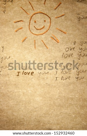"""I love you an inscription"" on a old paper. Love  background."