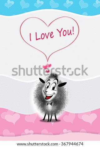 """""""I love You!"""" greeting card design. love Letter from one funny sheep. You can share your card on social media, to print this card or send it in a email. - stock photo"""