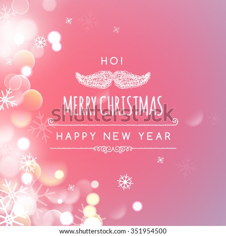 illustration of Merry Christmas holiday greeting design with Santa Claus mustache on Bokeh background.  Happy New Year Happy Holidays  - stock photo