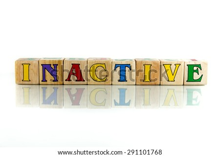 inactive colorful wooden word block on the white background