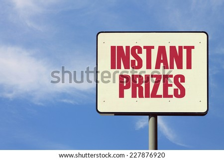 Instant Prizes Sign - stock photo