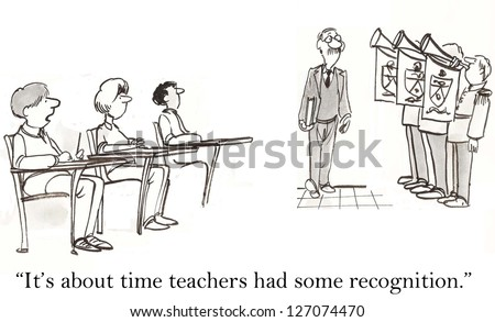"""""""It's about time teachers had some recognition."""" - stock photo"""