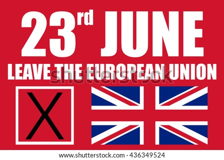 2016 June 23 leave the european union banner with vote box and the british flag - stock photo