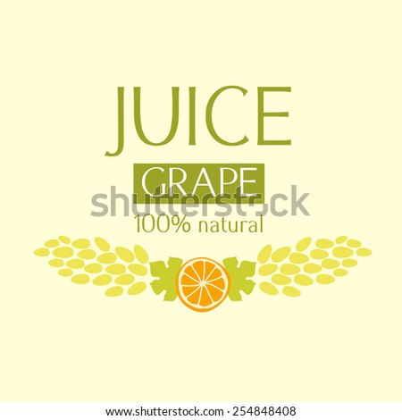 label template or logo for fruit juice. Grape juice and wine. - stock photo