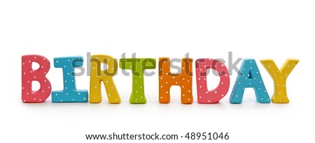 Letters birthday isolated on white background