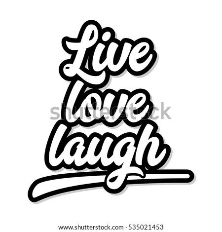 Live Love Laugh Quote Stock Images