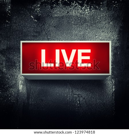 """""""Live"""" warning board message is lit on. - stock photo"""
