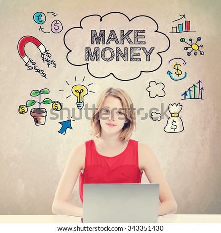 Make money concept with young woman working on a laptop  - stock photo