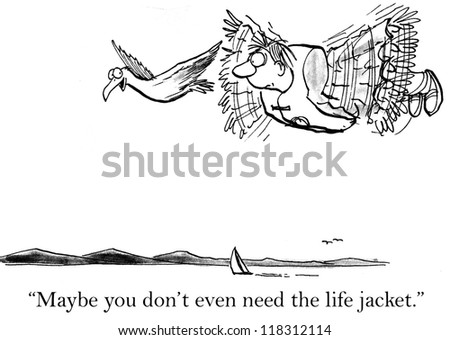 """Maybe you don't even need the life jacket."" - stock photo"