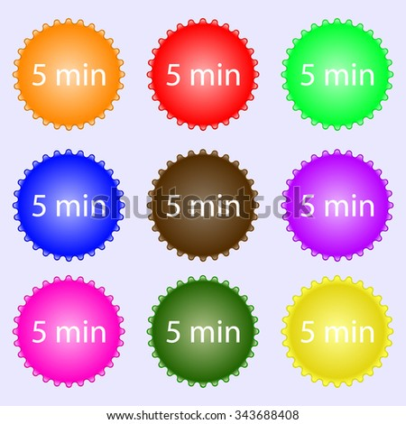 5 minutes sign icon. A set of nine different colored labels. illustration