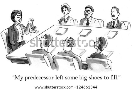 """My predecessor left some big shoes to fill."" - stock photo"