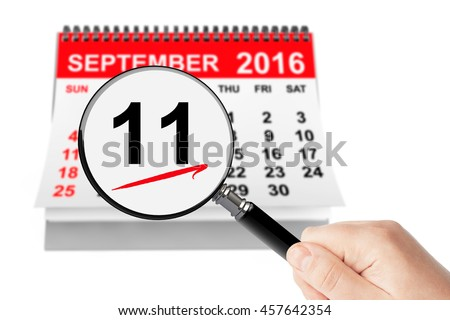 911 Never Forget Concept. 11 september 2016 calendar with magnifier on a white background - stock photo