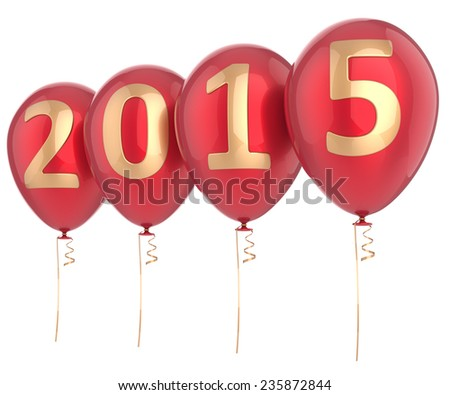 2015 New Year balloons party decoration. Christmas celebration helium balloon red gold text. Future calendar date greeting card banner design element. 3d render isolated on white background - stock photo
