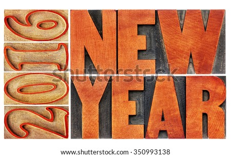 2016 New Year greeting card  - isolated word abstract  in letterpress wood type printing blocks stained by red ink