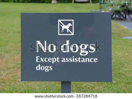 """""""No Dogs, Except assistance dogs"""" Sign, Somerset, England, UK - stock photo"""