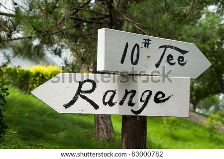 """NO.10 Tee & Range"" pointer on the golf course"