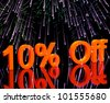 10% Off With Fireworks Shows Sale Discount Of Ten Percent - stock photo