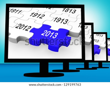 2013 On Monitors Shows Year Or Calendar