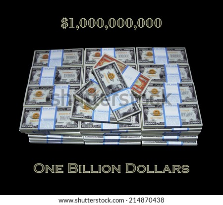 $1,000,000,000 / One Billion Dollars, One Hundred Stacks of One Hundred One Hundred Thousand Dollar Bills, Dream Money, First Billion, Billionaire, Angel Fund  - stock photo
