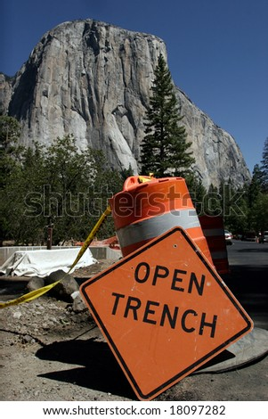 """Open Trench"" warning sign, in the background - ""El Capitan"", Yosemite National Park, California, USA"
