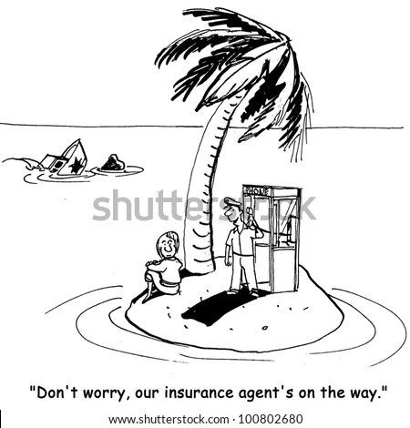 'our insurance agent is on the way' - stock photo