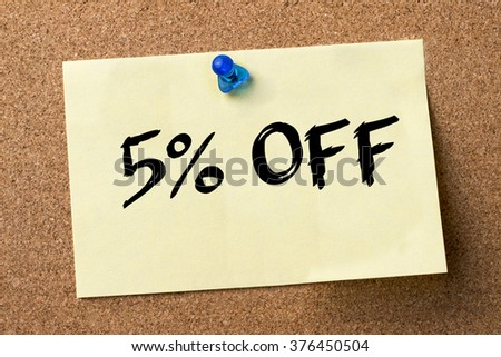 5 percent OFF - adhesive label pinned on bulletin board - horizontal image
