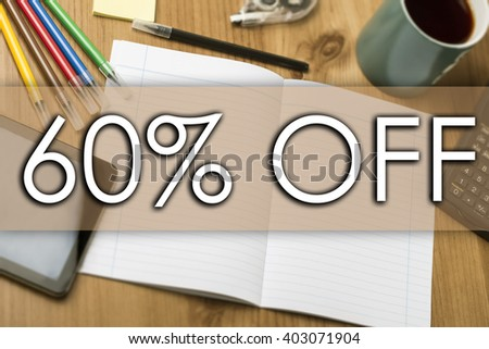 60 percent OFF - business concept with text - horizontal image