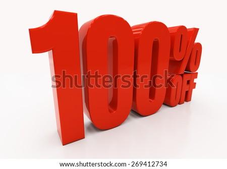 100 percent off. Discount 100. 3D illustration - stock photo