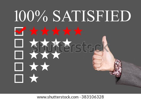 100 percent satisfied - Five Stars Rating with thumb up. Grey Background