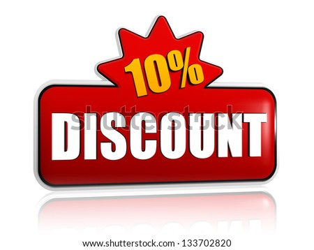 10 percentages discount - text in 3d red banner with star, business concept - stock photo