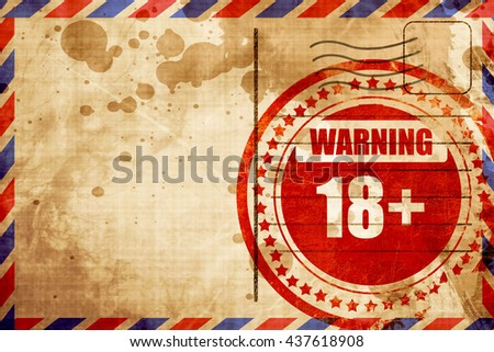 18 plus sign, red grunge stamp on an airmail background - stock photo