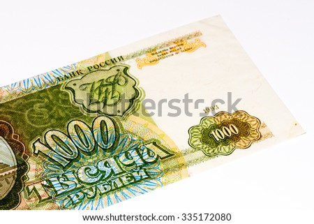 1000 Russian ruble former bank note made in 1993. RUble is the national currency of Russia