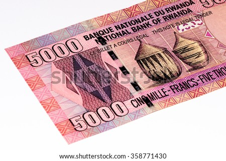 5000 Rwandan francs of Rwanda. Rwandan francs is the national currency of Rwanda