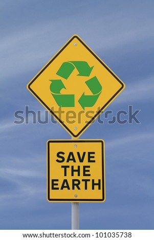 """Save the Earth"" environmental road sign"