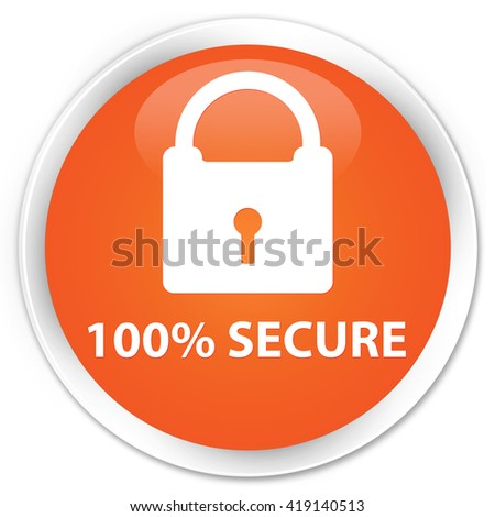 100% secure orange glossy round button