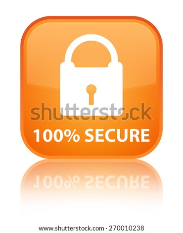 100% secure orange square button