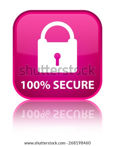 100% secure pink square button - stock photo