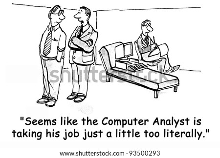 """Seems like the computer analyst is taking his job a little too seriously."" - stock photo"