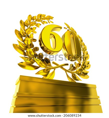 60 sixty number in golden letters at a pedestrial with laurel wreath - stock photo