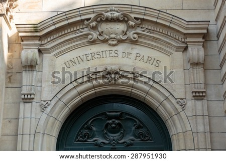 Sorbonne University in Paris. Name is derived from College de Sorbonne, founded in 1257 by Robert de Sorbon as one of the first colleges of medieval University in Paris. France - stock photo