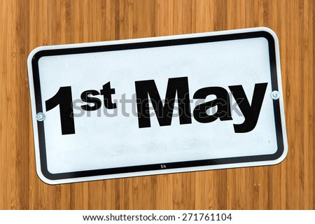 1st May - Labor Day