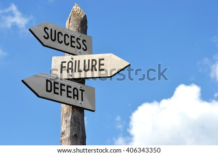 """Success, failure, defeat"" - wooden signpost, cloudy sky - stock photo"