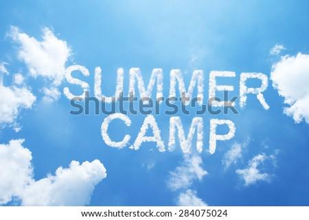 """summer camp"" cloud word on sky. - stock photo"