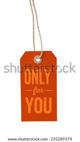 Tag on a white background with the text Only for you - stock photo