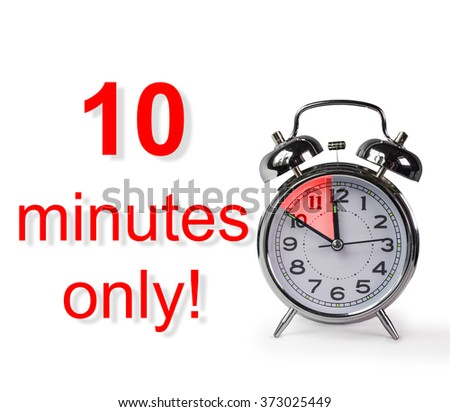 10 ten minutes only clock isolated