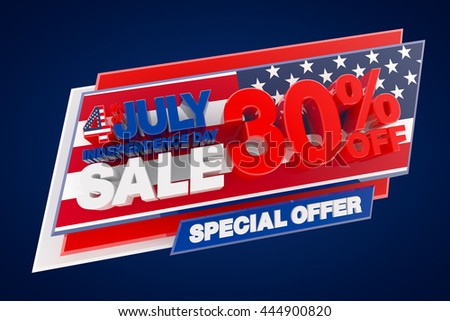 4th JULY INDEPENDENCE DAY SALE 30 % OFF SPECIAL OFFER, Sale background, Big sale, Sale tag, Sale poster, Banner Design  illustration 3D rendering