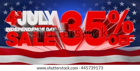 4th JULY INDEPENDENCE DAY SALE 35 % OFF THIS WEEKEND ONLY, Sale background, independence day sale, Sale tag, Sale poster, Banner Design  illustration 3D rendering